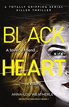 #BlogTour: Black Heart by Anna-Lou Weatherley @annaloulondon@Bookouture