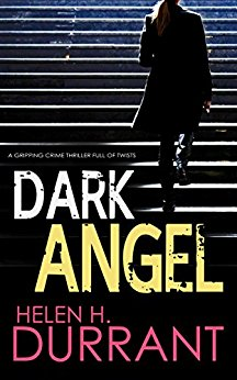 #BlogTour: Dark Angel by Helen Durrant @hhdurrant @JoffeBooks @mgriffiths163