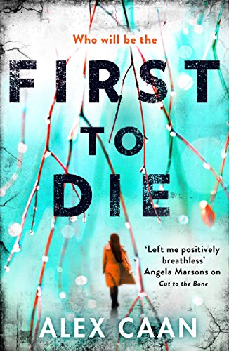 First to Die by Alex Caan @alexcaanwriter @BonnierZaffre #BlogTour