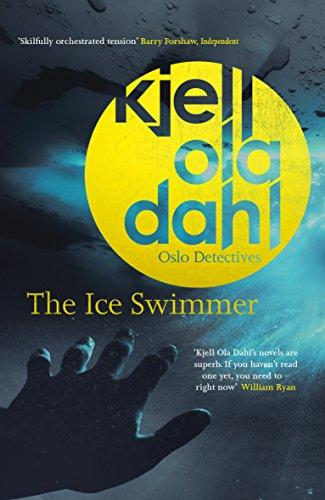 The Ice Swimmer by Kjell Ola Dahl @ko_dahl@OrendaBooks