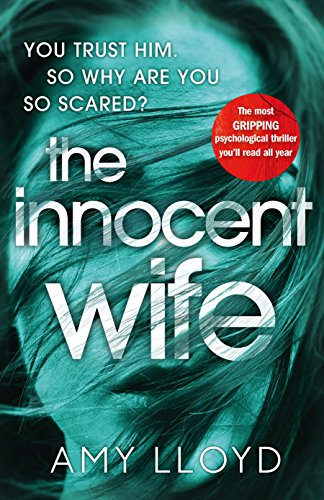 #BlogTour: The Innocent Wife by Amy Lloyd @AmyLloydWrites @PenguinUKBooks