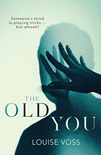 The Old You by Louise Voss @LouiseVoss1 @OrendaBooks #RandomThingsTours