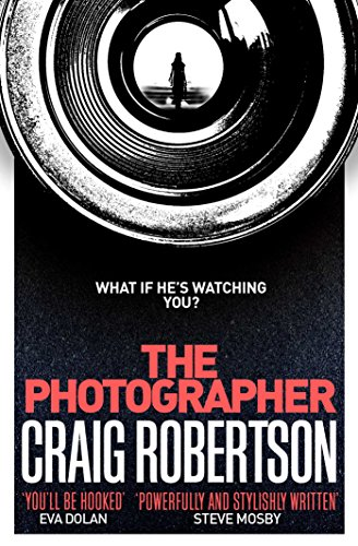 Review: The Photographer by Craig Robertson @CraigRobertson_ @simonschusterUK @1stMondayCrime