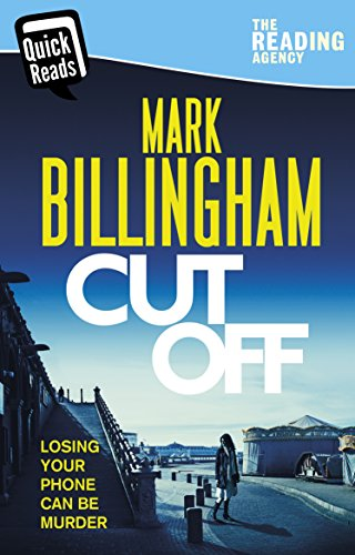 Review: Quick Reads – Cut Off by Mark Billingham @mgriffiths163