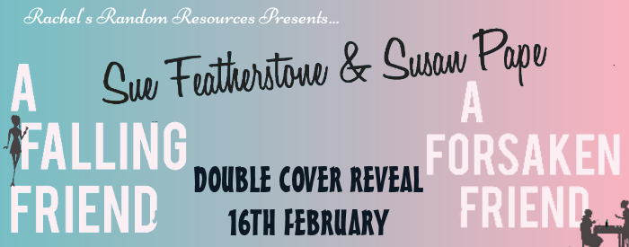 Cover Reveal: Sue Featherstone and Susan Pape @SueF_Writer @wordfocus @rararesources