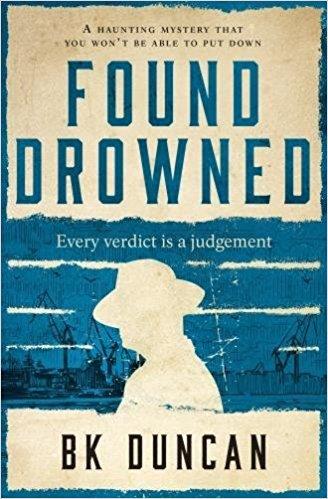 #BlogBlitz: Found Drowned by BK Duncan @BKDuncanWriter@Bloodhoundbook