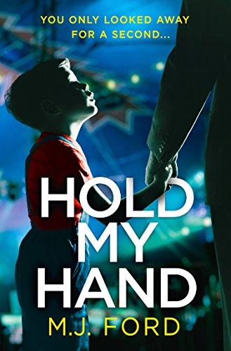 #BlogTour: Hold My Hand by M.J. Ford @MJFordBooks@AvonBooksUK