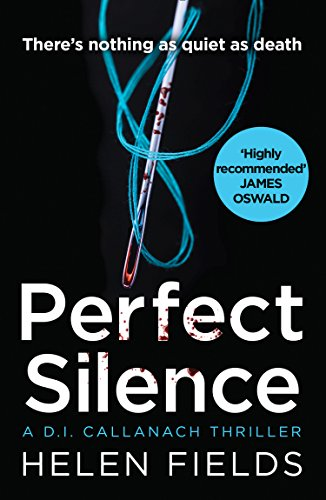 Perfect Silence by Helen Fields @Helen_Fields @AvonBooksUK #review #extract #blogtour