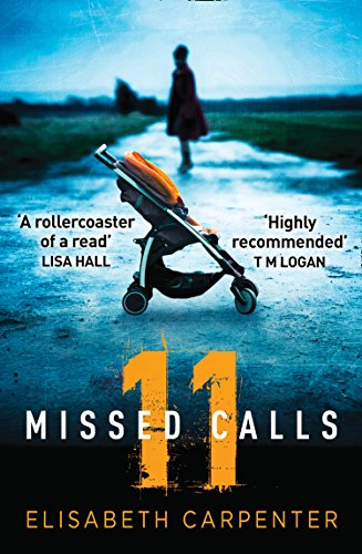 11 Missed Calls by Elisabeth Carpenter @LibbyCPT @AvonBooksUK #blogtour #extract