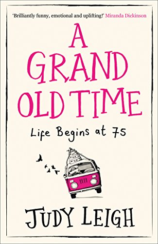 #BlogTour: A Grand Old Time by Judy Leigh @JudyLeighWriter @AvonBooksUK