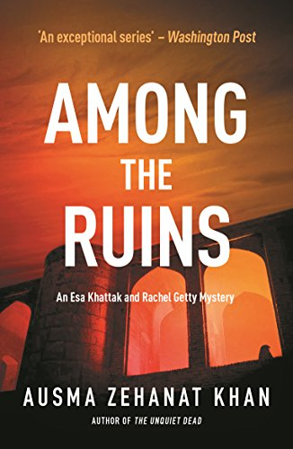 Among The Ruins by Ausma Zehanat Khan @AusmaZehanat @noexitpress #review #blogtour #RandomThingsTours