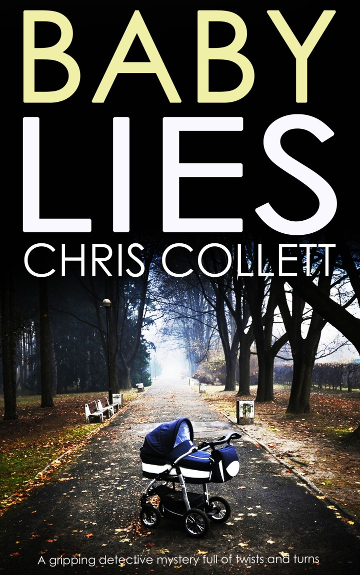 #BlogTour: Baby Lies by Chris Collett @crime_crow @JoffeBooks @books_n_all