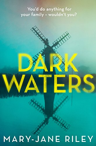 #BlogTour: Dark Waters by Mary Jane Riley @mrsmjriley @KillerReads