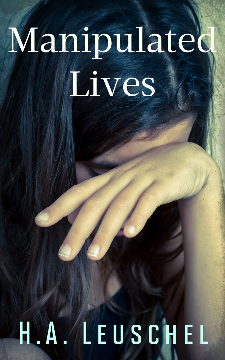 #BlogTour: Manipulated Lives by HA Leuschel @HALeuschel @RaRaResources