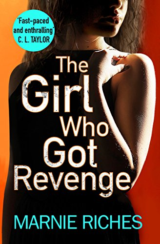 The Girl Who Got Revenge by Marnie Riches @Marnie_Riches @AvonBooksUK