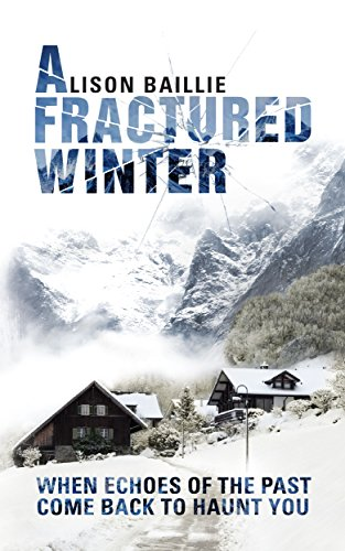 A Fractured Winter by Alison Baillie @alisonbailliex @WillandWhiting #BlogTour