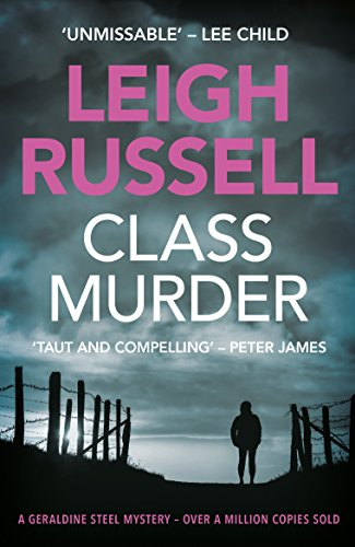 Review: Class Murder by Leigh Russell @LeighRussell @noexitpress @1stMondayCrime