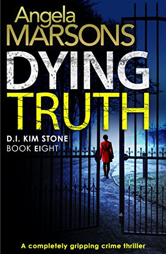 Dying Truth by Angela Marsons @WriteAngie @Bookouture
