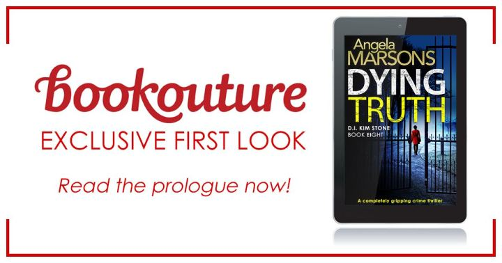 Extract: Dying Truth by Angela Marsons – Kim Stone Book 8 @WriteAngie @Bookouture
