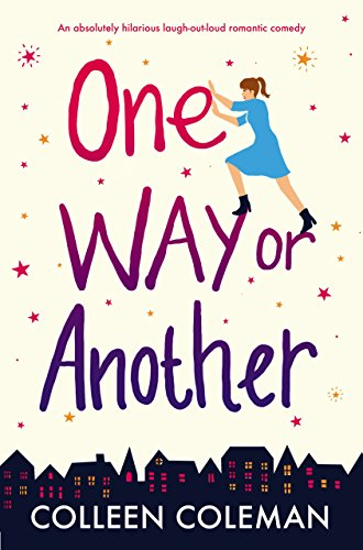 One Way Or Another by Colleen Coleman @CollColemanAuth