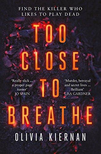#BlogTour: Too Close To Breathe by Olivia Kiernan @LivKiernan @riverrunbooks@annecater