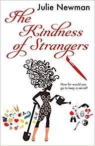 The Kindness of Strangers by Julie Newman @julesmnewman @urbanebooks @LoveBooksGroup