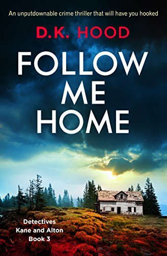 Follow Me Home by DK Hood @DKHood_Author @Bookouture #BlogTour