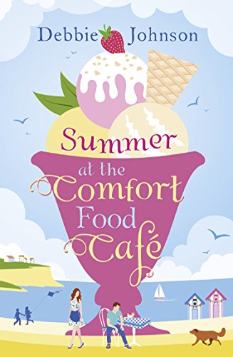 Summer at the Comfort Food Cafe by Debbie Johnson @debbiemjohnson @HarperImpulse @mgriffiths163