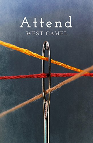 Attend by West Camel @west_camel @OrendaBooks #review #randomthingstours