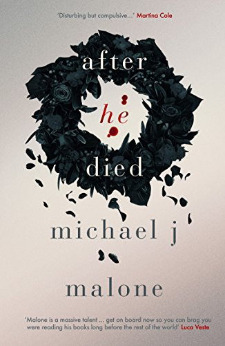 After He Died by Michael J Malone @MichaelJMalone1 @OrendaBooks #review #blogtour #randomthingstours