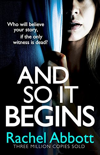 And So It Begins by Rachel Abbott @RachelAbbott @Wildfirebks @Bookish_Becky #blogtour #review #randomthingstours