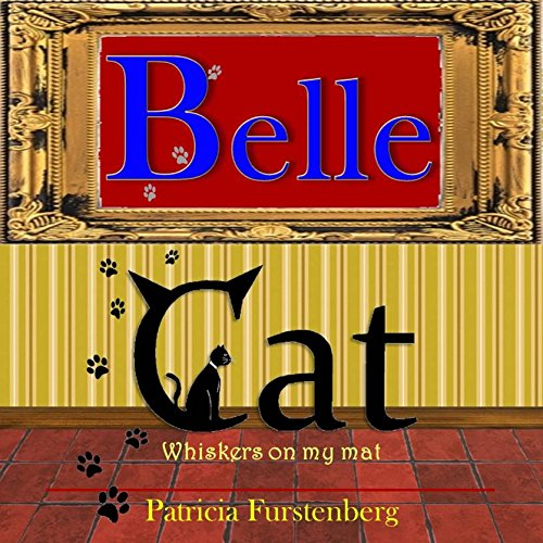 Guest Review: Belle Cat by Patricia Furstenberg @PatFurstenberg @mgriffiths163