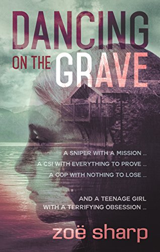 Dancing on the Grave by Zoe Sharp @authorzoesharp @Shotsblog #blogtour #review