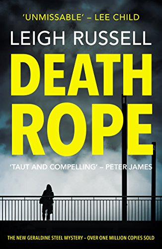 Death Rope by Leigh Russell @LeighRussell @noexitpress #blogtour #review #GS11
