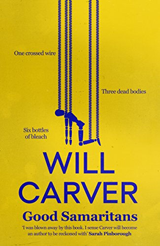 Good Samaritans by Will Carver @will_carver @OrendaBooks #review #randomthingstours