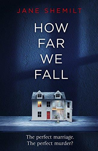 How Far We Fall by Jane Shemilt @Janeshemilt @penguinrandom @MichaelJBooks #blogtour #review#bookblogger
