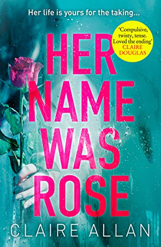 Her Name Was Rose by Claire Allan @ClaireAllan @AvonBooksUK #blogtour #extract