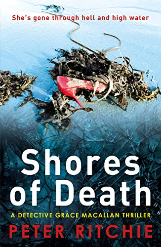 Shores of Death by Peter Ritchie @PeterRi13759572 ‏@bwpublishing #blogtour #review