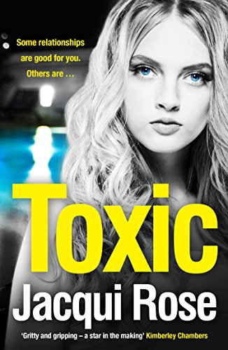 Toxic by Jacqui Rose @AvonbooksUK #BlogTour #Extract