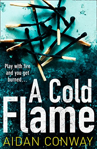 A Cold Flame by Aidan Conway @ConwayRome @KillerReads #BlogTour #Extract