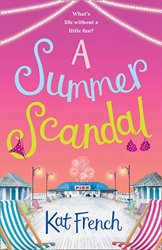 A Summer Scandal by Kat French @KFrenchBooks @AvonBooksUK #Extract