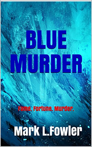 Blue Murder by Mark L. Fowler @MFowlerAuthor #review #blogtour