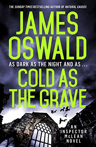 Cold as the Grave by James Oswald @SirBenfro @Wildfirebks #review