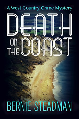 Death on the Coast by Bernie Steadman @BernieSteadman @Bloodhoundbooks @mgriffiths163 #guestreview #devon