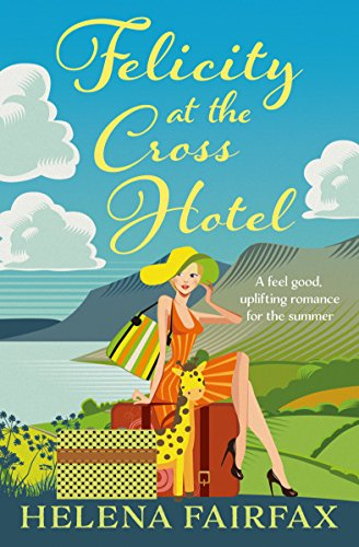 #GuestReview: Felicity at the Cross Hotel by Helena Fairfax @HelenaFairfax @mgriffiths163