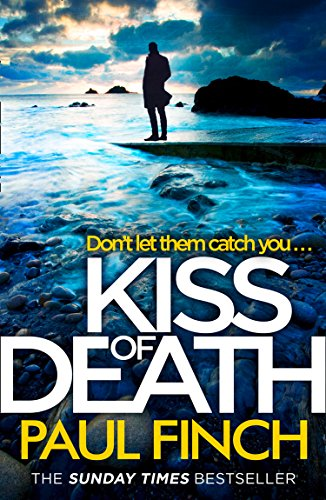 Kiss of Death by Paul Finch @paulfinchauthor @AvonBooksUK #review #blogtour #extract