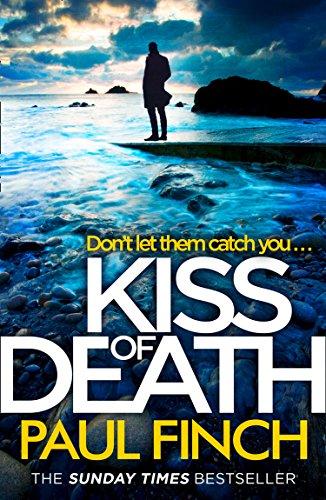 Kiss of Death by Paul Finch @paulfinchauthor @AvonBooksUK #review #blogtour#extract