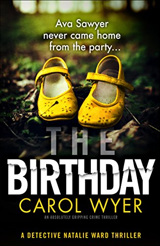 The Birthday by Carol Wyer @carolewyer @bookouture #review #blogtour #natalieward