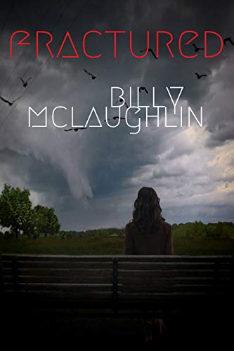 Fractured by Billy McLaughlin @bilbob20 #guestpost #blogblitz