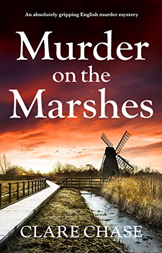 Murder on the Marshes by Clare Chase @ClareChase_ @Bookouture @mgriffiths163 #guestreview#blogtour
